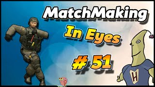 CS:GO - MatchMaking in Eyes #51