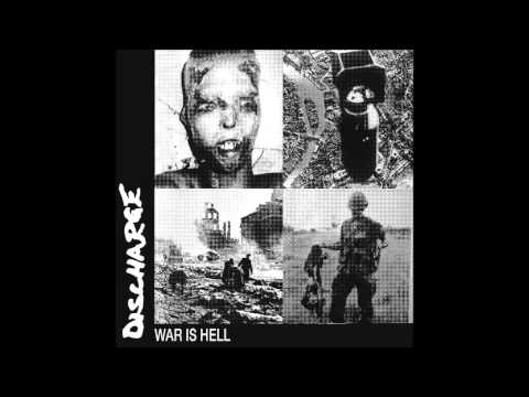 Discharge - Hell Is War