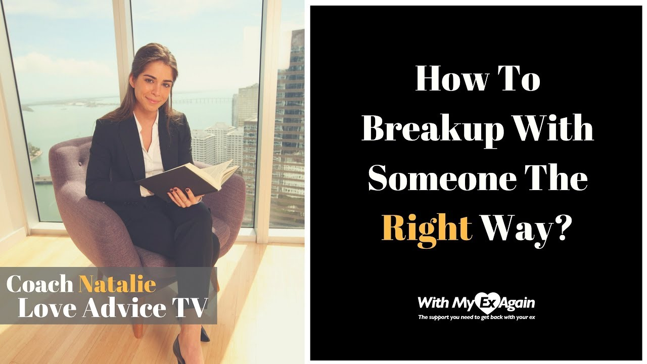 how to break up some else Nine things to never do after a breakup but because so many of their daily habits once revolved around someone else how to break up without breaking.