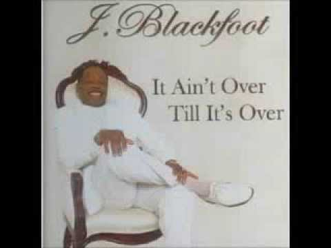 J. Blackfoot feat Sir Charles Jones -Im Just A Fool For You