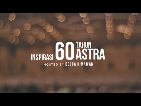 DEGGA HIMAWAN for INSPIRASI 60 TAHUN ASTRA