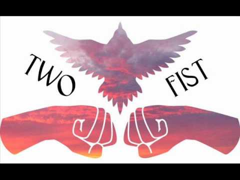 Two Fist - Bleeding for the new world