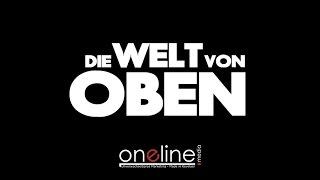 DIE WELT VON OBEN - Drohnenaufnahmen Von Oneline-Media