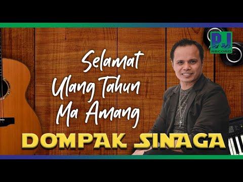Dompak Sinaga Vol 4 - SELAMAT ULANG TAHUN MA AMANG (Official Music Video)