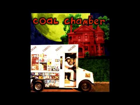Coal Chamber - First