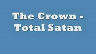 Watch Crown Total Satan video