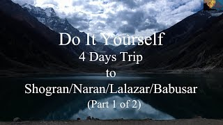 Do It Yourself - Travel Plan for Naran (Part-1 of 3)