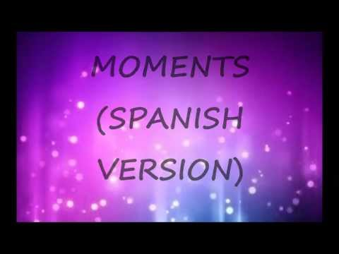 Moments (Spanish Version) -One Direction (Kevin Karla & La Banda) Letra