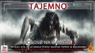 DUCHOVÉ NA KAMEŘE 6 // TEPRVE SE ROZJÍŽDÍME!//ZÁHADY života Tajemno