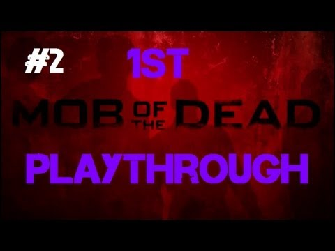 Mob of the Dead - Our First Co-op Playthrough! (Part 2)