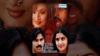 Main Hoon Chalbaaz - Hindi Full Movie - Pawan Kalyan, Meera Jasmine - Hit Hindi Movie