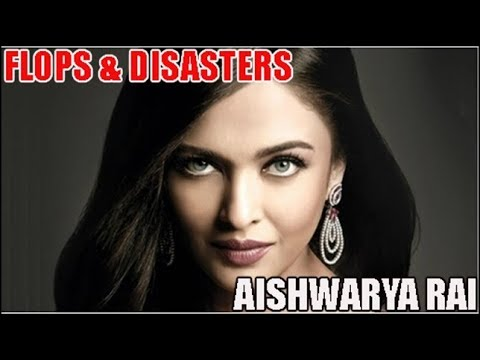 Aishwarya Rai Bachchan Flop Films List : Biggest Bollywood Flops & Disasters 🎥 🎬