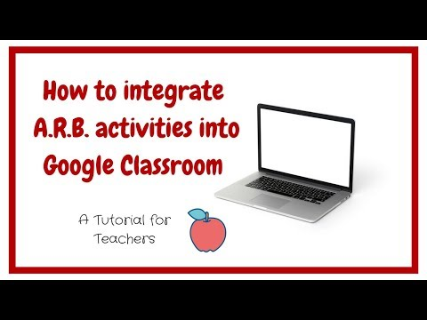 A.R.B. Integration with Google Classroom