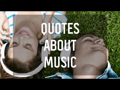 10 Quotes About Music