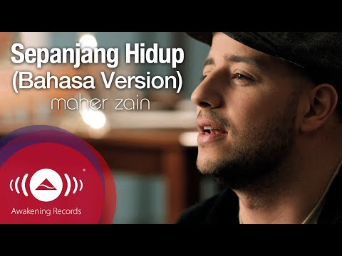 Maher Zain Sepanjang Hidup For The Rest Life Bahasa Version