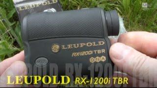 Leupold Rangefinder RX-1200i TBR Preview