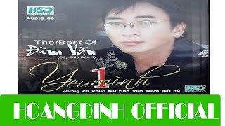 DINH VAN - HAT RU TINH DOI [AUDIO/HOANGDINH OFFICIAL]   Album YEU MOT MINH