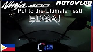 Putting the Ninja 400 through the Ultimate test - EDSA!