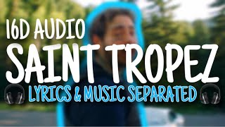 Post Malone - Saint Tropez (16D AUDIO / NOT 8D!)