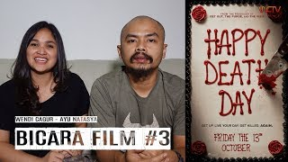 "BICARA FILM #3 - ""HAPPY DEATH DAY"" MOVIE REVIEW"