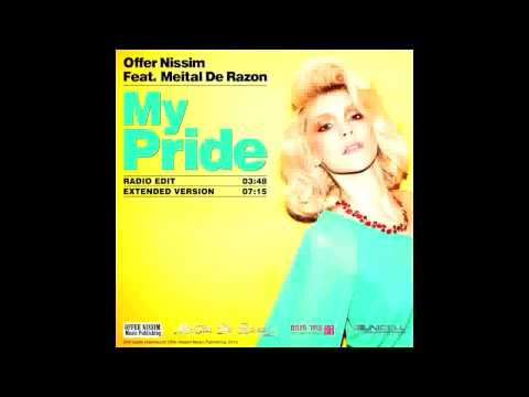Offer Nissim feat Meital De Razon - My Pride (Extended Mix)