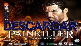 Descargar PainKiller B.E. - Portable, Full En Español (Loquendo)