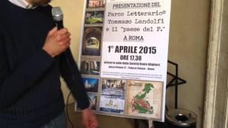 La Dante presenta il Parco Letterario di Pico Tommaso Landolfi