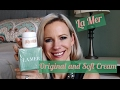 La Mer Original And Soft Cream Review Application mp3