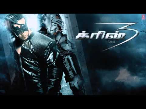 Krrish Krrish Title Song Krrish 3 - Tamil - Hrithik Roshan, Priyanka Chopra, Kangana Ranaut video