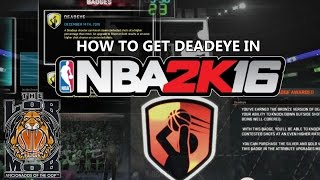 How To Get The Deadeye Badge In NBA 2K16