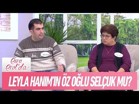 Leyla Hanım'ın öz oğlu Selçuk mu? - Esra Erol'da 4 Aralık 2017