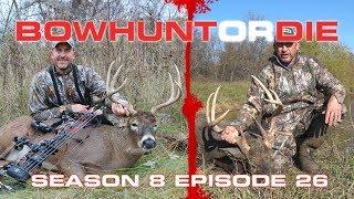 Kansas & Minnesota Bucks- Bowhunt or Die Season 08 Episode 26