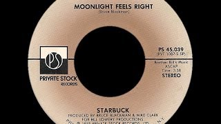 Starbuck ~ Moonlight Feels Right 1976 Disco Purrfection Version