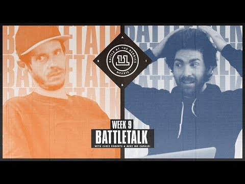 BATB 11 | Battletalk: Week 9 - with Mike Mo and Chris Roberts