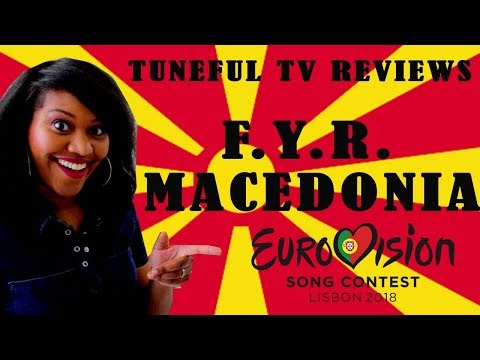 EUROVISION 2018 - F. Y. R. MACEDONIA - Tuneful TV Reaction & Review