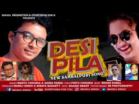 DESI PILA Sambalpuri Song (Singer-Mantu Chhuria & Asima Panda)