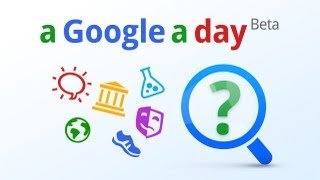 The new A Google a Day on Google is here