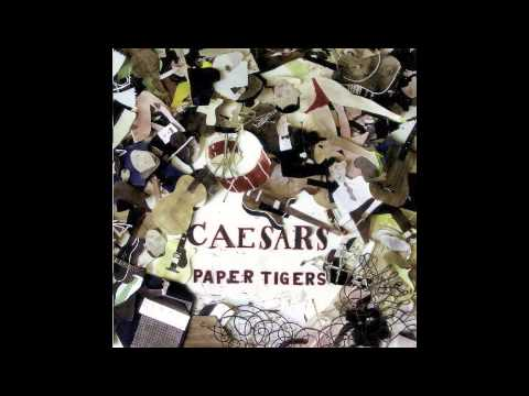 Caesars - Your Time Is Near