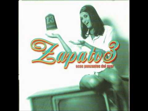 Zapatos 3 - Ecos Punzantes del Ayer - 1999 - Album Completo