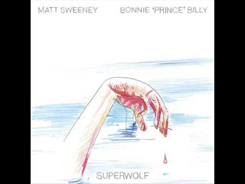Bonnie Prince Billy - Only Someone Running