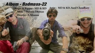 Karni Padi Badmassi | करनी पड़ी बदमाशी | Badmas 22 | MD & KD | Haryanvi Super Hit Songs | Sonotek