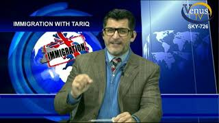 UK Immigration Law With Tariq Live Show Every Wednesday at 18:00