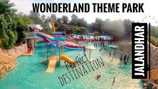 Wonderland Jalandhar I Wonderland Theme Park | Famous places in Jalandhar