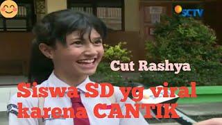 VIRAL!. Cut Rashya, Siswa SD yang Viral karna Cantik ^_^