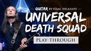 EPICA Isaac Delahaye – Universal Death Squad (Guitar Playthrough)