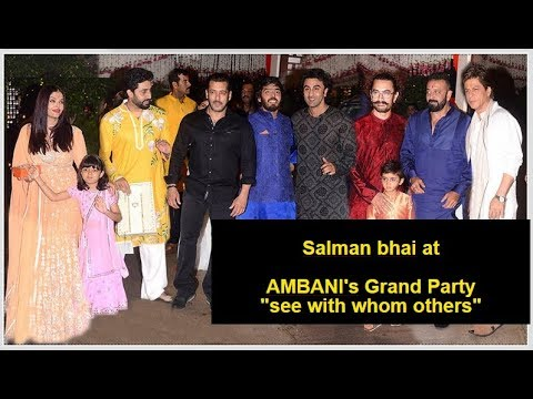 Salman Khan at Ambani's Party| See with whom others