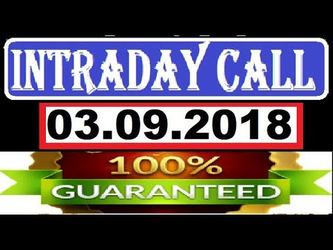 IntraDay Top 3 Jackpot Call  03.09.2018  || today stock || intraday || best stock for 2018