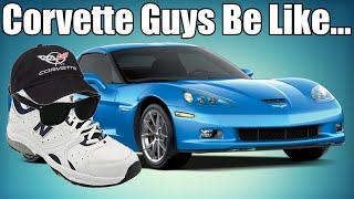 Stupid Things Corvette Owners Say!