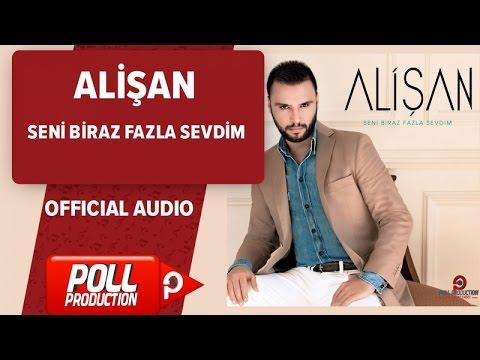 Alişan - Seni Biraz Fazla Sevdim - Official Audio