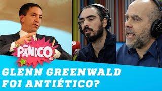 Jornalistas estão bravos com Glenn Greenwald? Alexandre Borges e Pedro D'Eyrot explicam